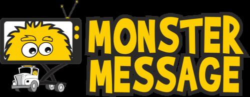 Monster Message Screen Trucks